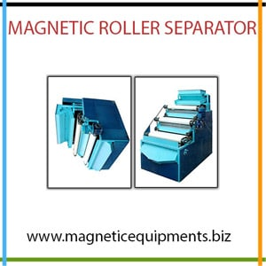 Magnetic Roller Separator Manufacturer, Supplier and Exporter in Libya, Ivory Coast , Cameroon, Uganda , Zambia , Mozambique, Senegal, Zimbabwe