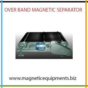 We offer Over Band Magnetic Separator manufacturer, exporter and supplier at low cost