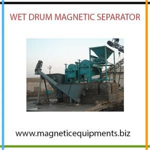 Wet Drum Magnetic Separator - Manufacturers and Suppliers in India